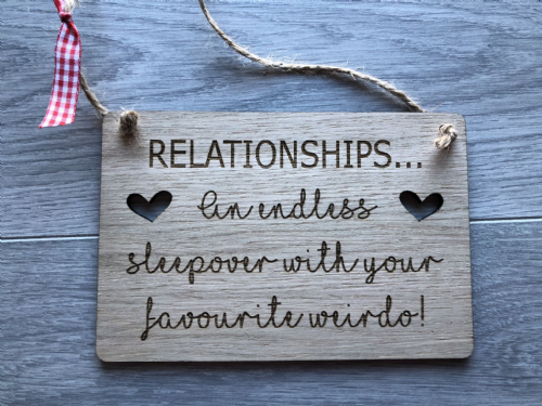 RELATIONSHIPS An endless sleepover PLAQUE